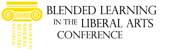 Blended Learning in the Liberal Arts Conference