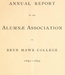 Annual Reports of the Alumnae Association of Bryn Mawr College, 1892-1898 Vol. 1-6