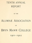 Annual Reports of the Alumnae Association of Bryn Mawr College, 1901-1905 Vol.10-13