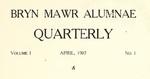Bryn Mawr Alumnae Quarterly, 1907-1909