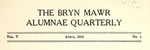 Bryn Mawr Alumnae Quarterly, 1911-1913 by Bryn Mawr College, Alumnae Association