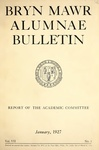 Bryn Mawr Alumnae Bulletin, 1927 by Bryn Mawr College. Alumnae Association