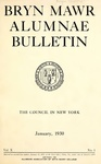 Bryn Mawr Alumnae Bulletin, 1930 by Bryn Mawr College. Alumnae Association