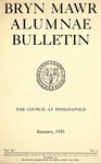Bryn Mawr Alumnae Bulletin, 1931 by Bryn Mawr College. Alumnae Association
