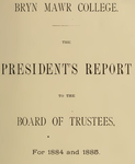 Bryn Mawr College Annual Report , 1884-1885