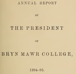 Bryn Mawr College Annual Report , 1894-95.