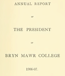 Bryn Mawr College Annual Report , 1906-07