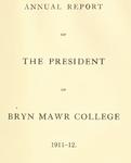 Bryn Mawr College Annual Report , 1911-12.