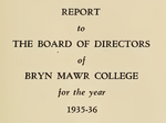 Bryn Mawr College Annual Report , 1935-36.