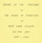 Bryn Mawr College Annual Report , 1937-38