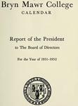 Bryn Mawr College Annual Report , 1951-52.