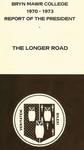 Bryn Mawr College Annual Report , 1970-73. by Bryn Mawr College