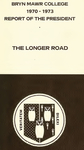 Bryn Mawr College Annual Report , 1970-73.