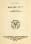 In Memory of Walter Cope, Architect of Bryn Mawr College