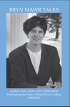 Bryn Mawr Talks: Karen MacAusland Tidmarsh, Undergraduate Dean of Bryn Mawr College (1990-2010)