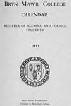 Bryn Mawr College Undergraduate College Catalogue and Calendar, 1911