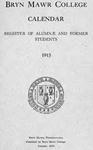Bryn Mawr College Undergraduate College Catalogue and Calendar, 1913