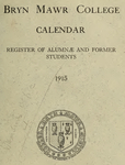 Bryn Mawr College Undergraduate College Catalogue and Calendar, 1915