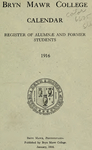 Bryn Mawr College Undergraduate College Catalogue and Calendar, 1916