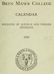 Bryn Mawr College Undergraduate College Catalogue and Calendar, 1919