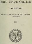 Bryn Mawr College Undergraduate College Catalogue and Calendar, 1920