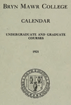 Bryn Mawr College Undergraduate College Catalogue and Calendar, 1921