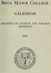 Bryn Mawr College Undergraduate College Catalogue and Calendar, 1922
