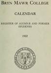 Bryn Mawr College Undergraduate College Catalogue and Calendar, 1922 by Bryn Mawr College