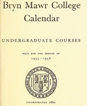 Bryn Mawr College College Catalogue and Calendar, 1955-1956