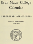 Bryn Mawr College College Catalogue and Calendar, 1963-1965