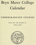 Bryn Mawr College College Catalogue and Calendar, 1965-1967