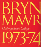 Bryn Mawr College College Catalogue and Calendar, 1973-1976