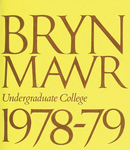 Bryn Mawr College College Catalogue and Calendar, 1978-1980