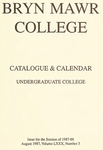 Bryn Mawr College Undergraduate College Catalogue and Calendar, 1987-1988