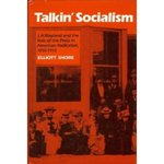 Talkin' Socialism: J.A. Wayland and the Role of the Press in American Radicalism, 1890-1912